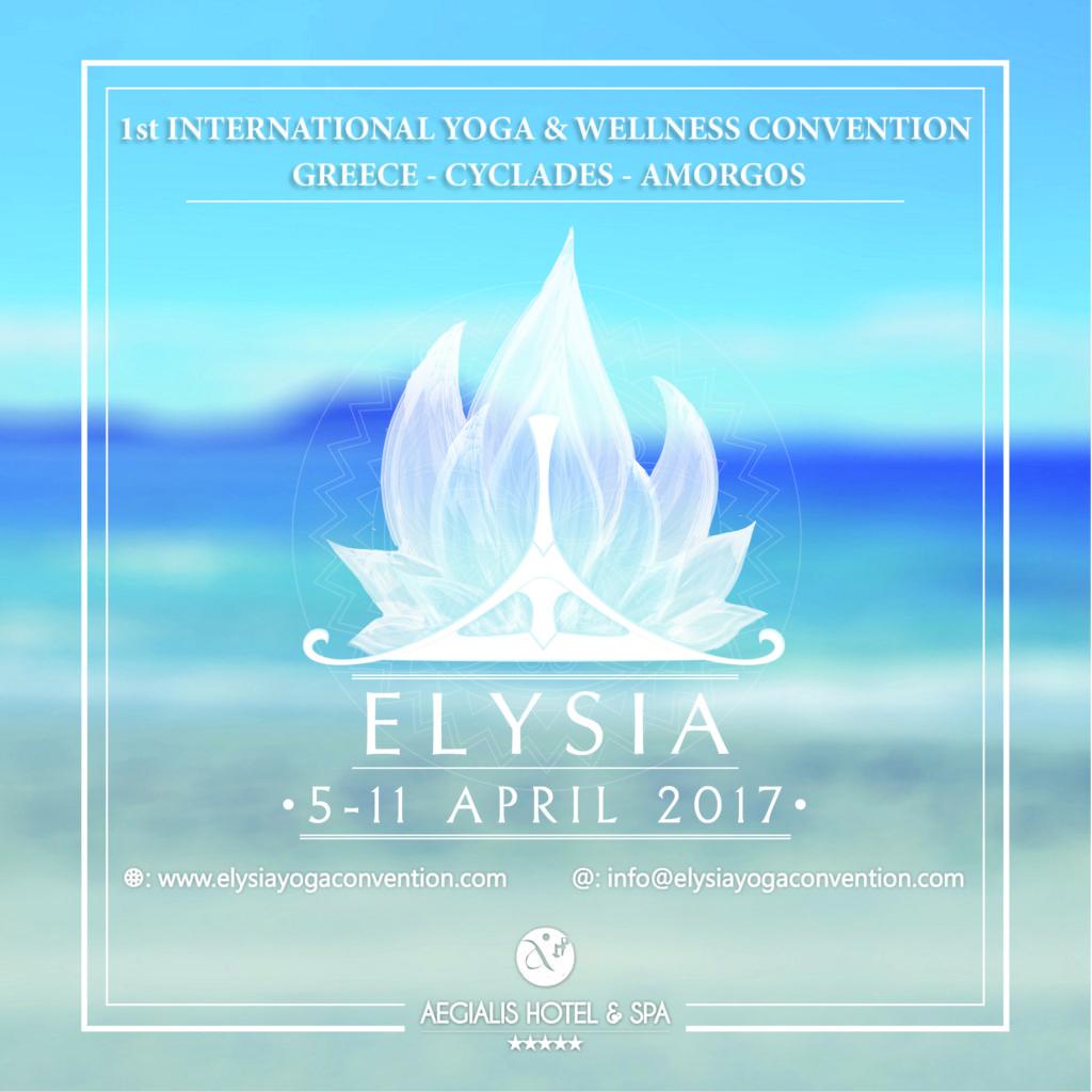 Elysia 1st International Yoga Convention GREECE Amorgos 6-11 Aprile 2017