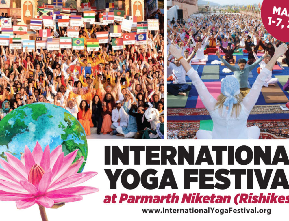International Yoga Festival Rishikesh 1-7 march 2018